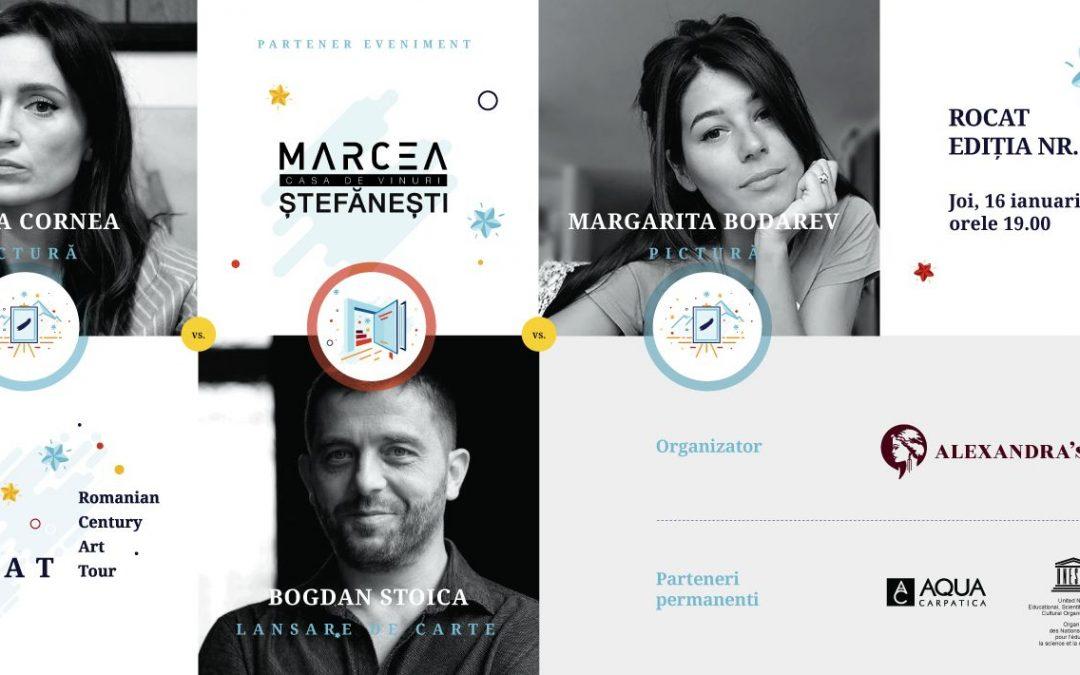 ROCAT 25, cu Margarita Bodarev, Maria Cornea si Bogdan Stoica, pe 16 ianuarie